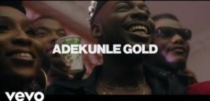 Adekunle Gold – Ire (Official Music Video)